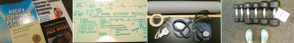 January Scenes (L to R): What we've been reading [physiology and poetry], Whiteboard madness, and new tools of the trade...tape measures, yoga mats, and dumbbells, oh my!
